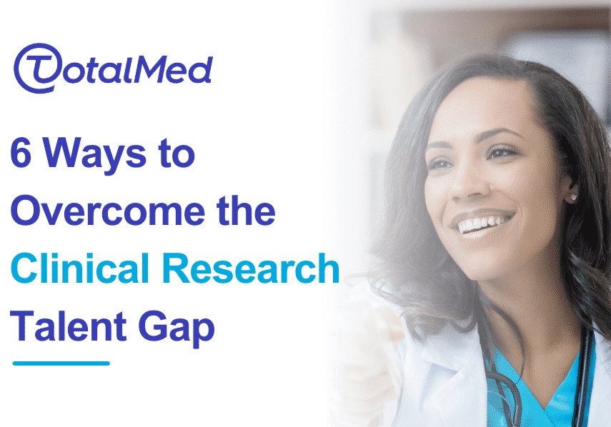 6-Ways-to-Overcome-the-Clinical-Research-Talent-Gap